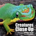 Creatures Close Up